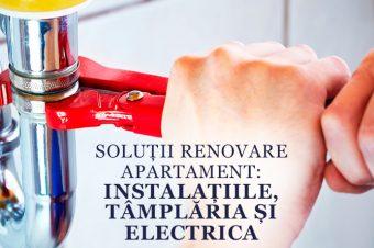 Soluții renovare apartament: Instalațiile, tâmplăria și electrica