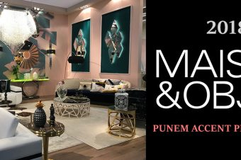 Maison & Objet 2018 – Punem accent pe eleganță