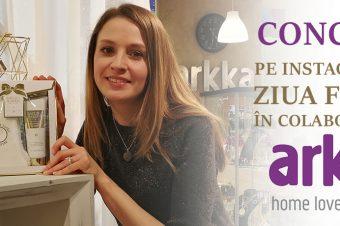Concurs pe Instagram de ziua femeii, în colaborare cu Arkka Home Lovers