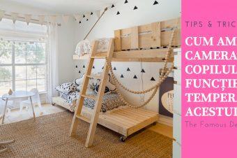 Cum amenajăm camera copilului în funcție de temperamentul acestuia? Partea 2