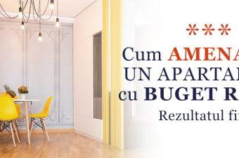 Cum amenajăm un apartament cu buget redus – Rezultatul final