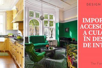 Importanța accesoriilor și a culorilor în designul de interior