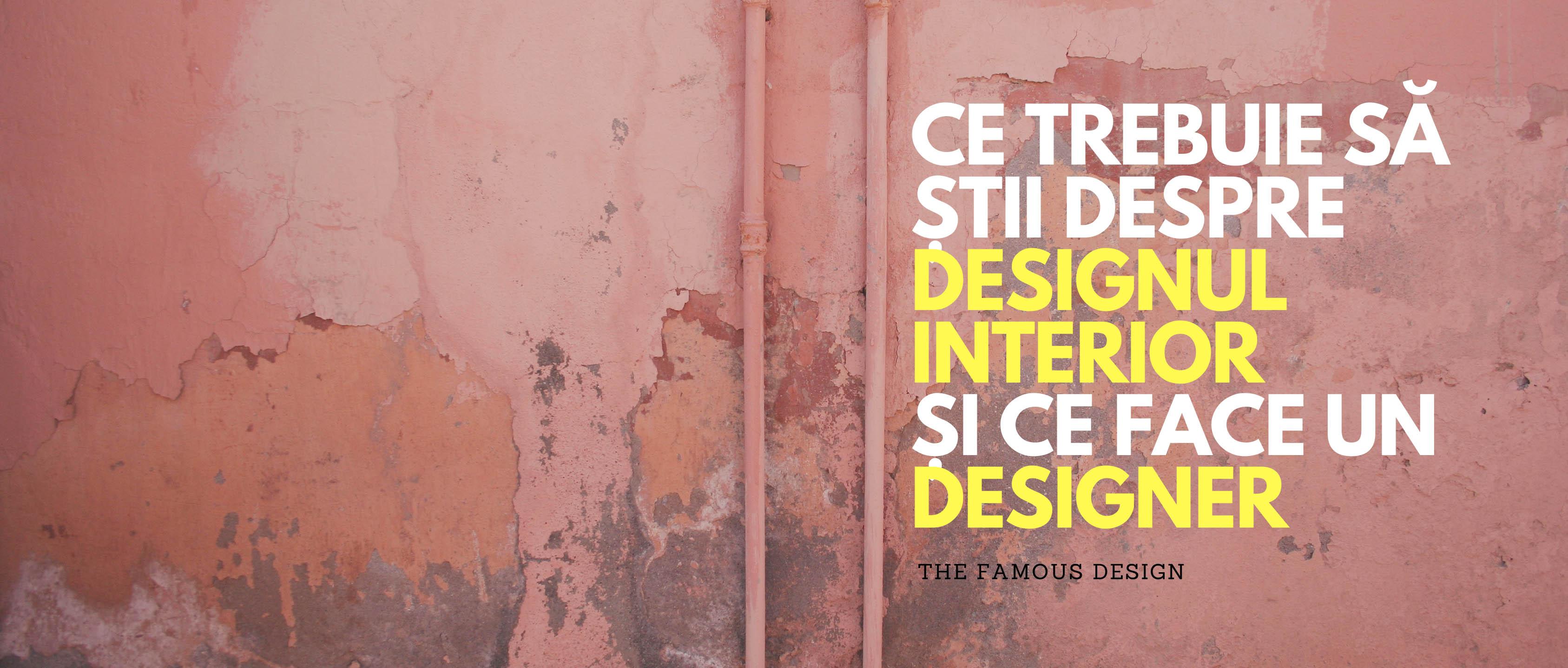 Ce Face Un Designer De Interior The Famous Design